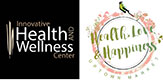 Innovative Health and Wellness Center and Healh Love and Happiness